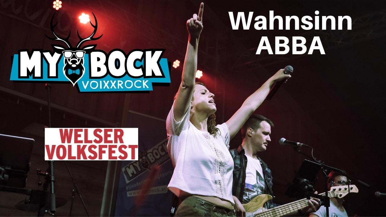 MYBOCK live Wahnsinn ABBA Welser Volksfest